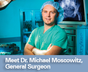 Meet Dr. Michael Moscowitz, General Surgeon