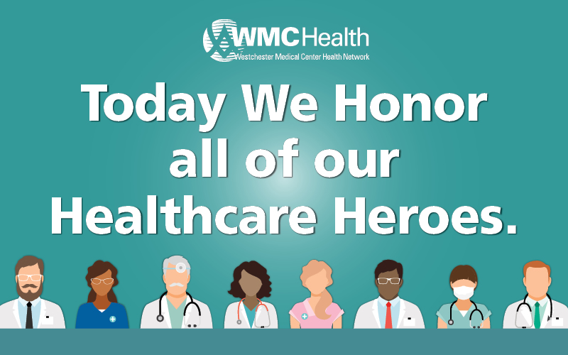 Today We Honor all of our Healthcare Heroes.